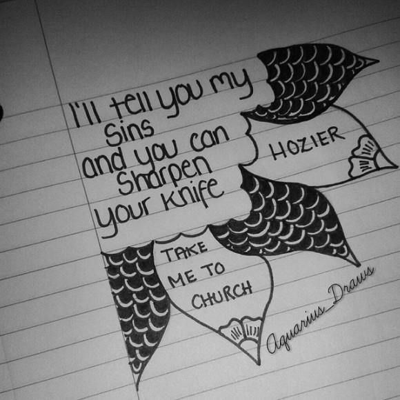 #art #illustration #drawing #draw #TagsForLikes #hozier #artist #sketch #sketchbook #zentangle #quote #pencil #artsy #instaart #beautiful #instagood #musiclyric #lyrics #creative #photooftheday #instaartist #graphic #graphics #artoftheday